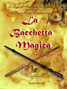 La_Bacchetta_Magica_Paola_Felici