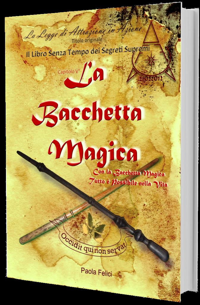 Paola Felici_La Bacchetta Magica